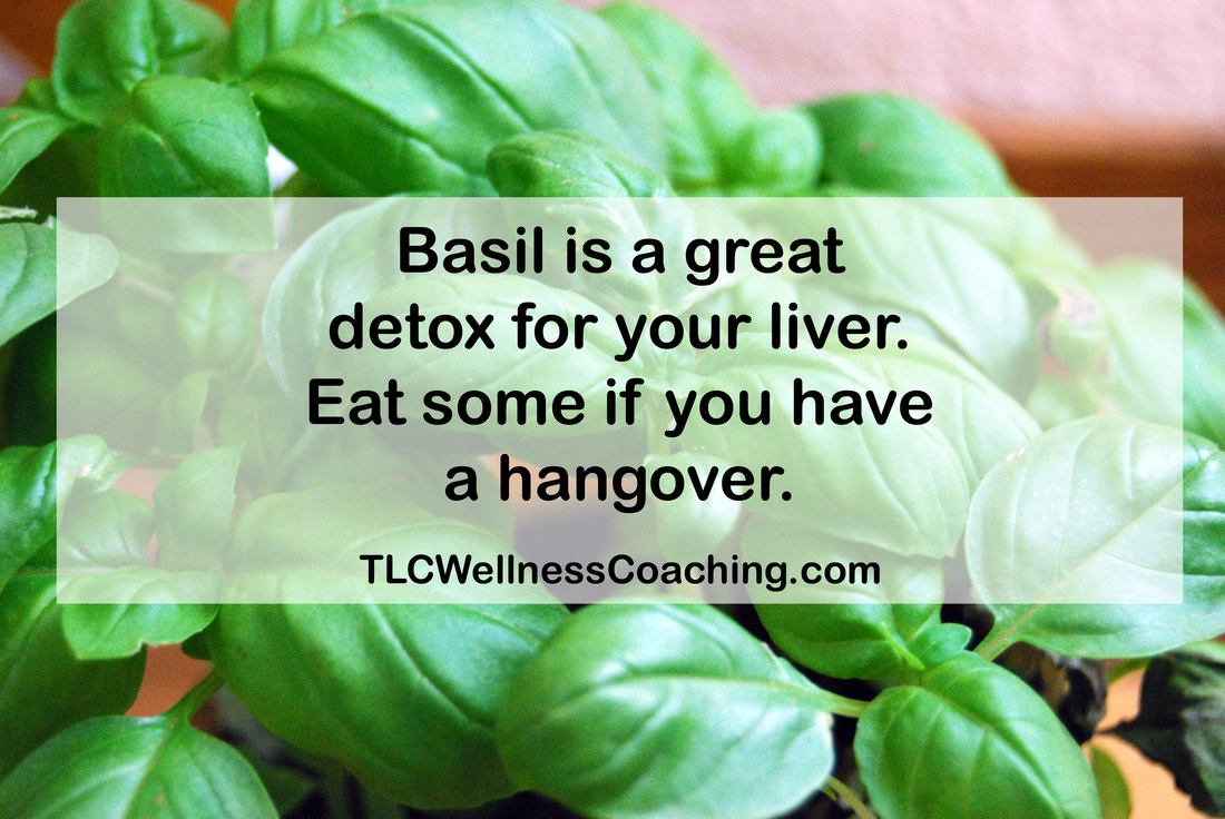 ​Basil is great to detox your liver. If you overate or drank too much the previous day, give your liver a break and add some basil or pesto to your breakfast.
