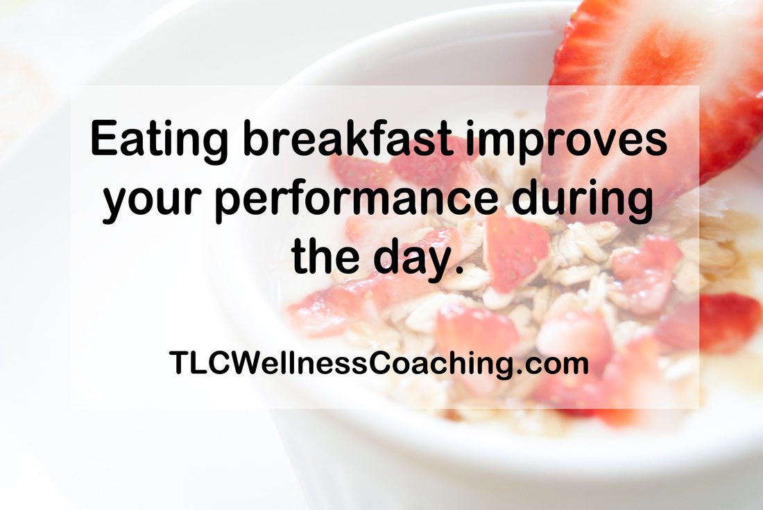 Eating breakfast improves your performance during the day.