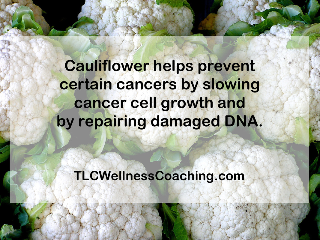 Numerous studies have shown that what you eat can have a big impact on your risk for cancer. Some of these studies have shown that cauliflower is especially beneficial for preventing certain types of cancer, such as breast, lung, stomach, colon and liver cancers.